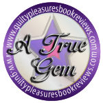 'True Gem' from Guilty Pleasures Book Reviews